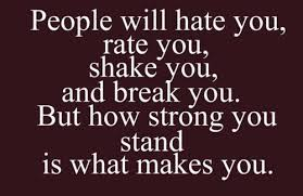 people may hate you........